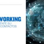 """NETWORKING """"INCREMENTE SU RED DE CONTACTOS""""– SANTA ANITA"""
