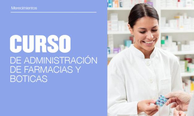Curso de Administración de Farmacias y Boticas