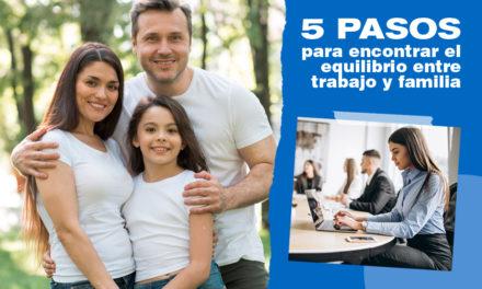 5 pasos para encontrar el equilibrio entre trabajo y familia