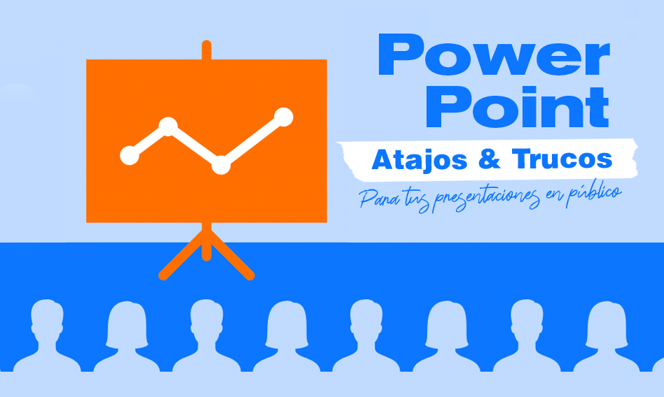 PowerPoint: Los atajos y trucos para tus presentaciones en público